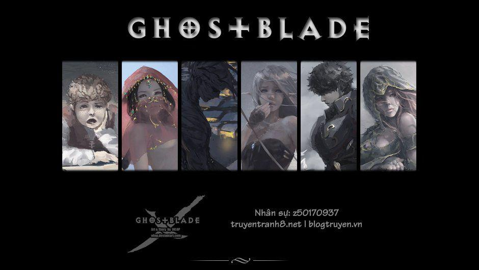 GhostBlade: Chapter 10.1: Lone Wolf - Độc Lang (Phần 1)
