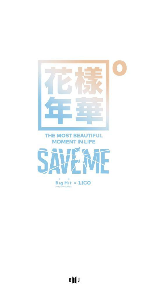 SAVE ME - THE MOST BEAUTIFUL MOMENT IN LIFE