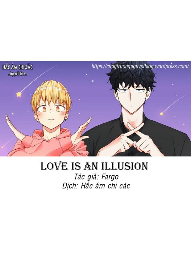 Love is an Illusion!