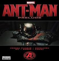 Ant-Man Prelude