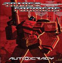 The Transformers - Autocracy